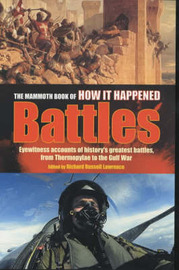 The Mammoth Book of How it Happened: Battles image