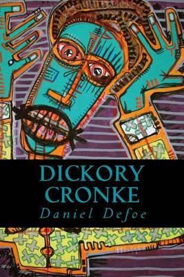 Dickory Cronke by Daniel Defoe