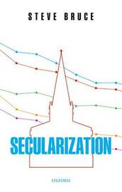 Secularization by Steve Bruce