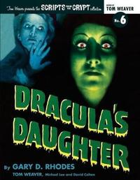 Dracula's Daughter by Gary D. Rhodes