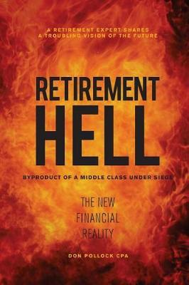 Retirement Hell by Don Pollock