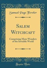 Salem Witchcraft by Samuel Page Fowler