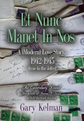 Et Nunc Manet in Nos by Gary Kelman