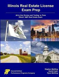 Illinois Real Estate License Exam Prep by Stephen Mettling