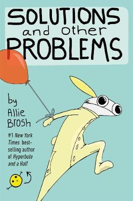 Solutions and Other Problems by Allie Brosh image