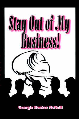 Stay Out of My Business by Georgia, Hooker McNeil image