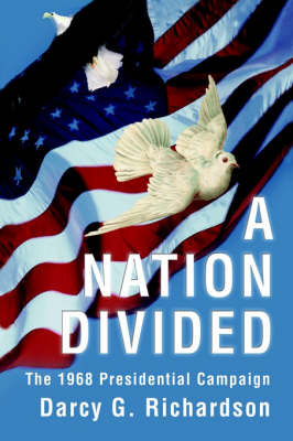 A Nation Divided by Darcy G Richardson image