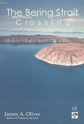 The Bering Strait Crossing by James A. Oliver image