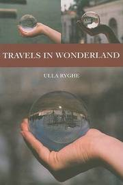 Travels in Wonderland by Ulla Ryghe image