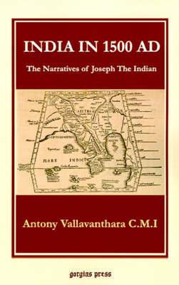 India in 1500 AD by Antony Vallavanthara