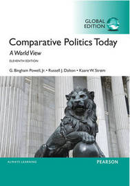 Comparative Politics Today: A World View, Global Edition by Kaare Strom
