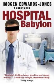 Hospital Babylon by Imogen Edwards-Jones