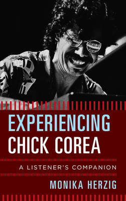 Experiencing Chick Corea by Monika Herzig image
