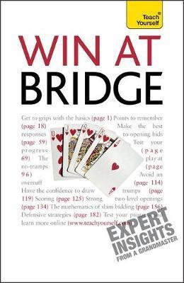 Win At Bridge: Teach Yourself by David Bird