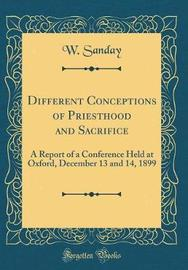 Different Conceptions of Priesthood and Sacrifice by W Sanday image