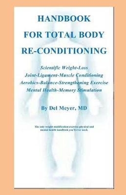 Handbook for Total Body Re-Conditioning by Delbert H Meyer MD image