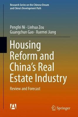 Housing Reform and China's Real Estate Industry by Pengfei Ni image