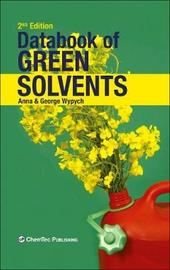 Databook of Green Solvents by Anna Wypych
