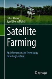 Satellite Farming by Latief Ahmad