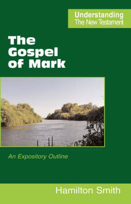 The Gospel of Mark by Hamilton Smith image