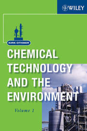 Kirk-Othmer Chemical Technology and the Environment by Wiley image