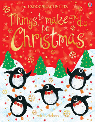 Things to Make and Do for Christmas by Fiona Watt image