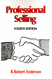 Professional Selling by B.Robert Anderson image
