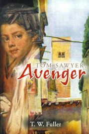 Tom Sawyer, Avenger by T. W. Fuller image