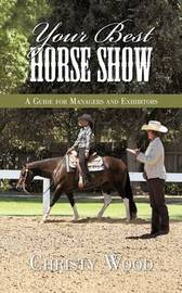 Your Best Horse Show by Christy Wood image