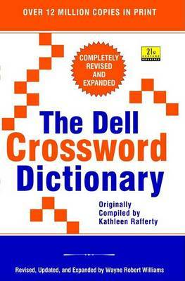 The Dell Crossword Dictionary by Wayne Robert Williams image