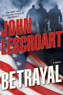 Betrayal by John Lescroart image
