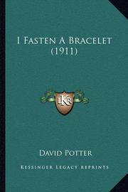 I Fasten a Bracelet (1911) by David Potter