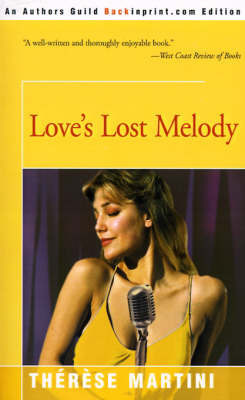 Love's Lost Melody by Therese Martini