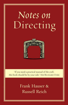 Notes on Directing by Russell Reich