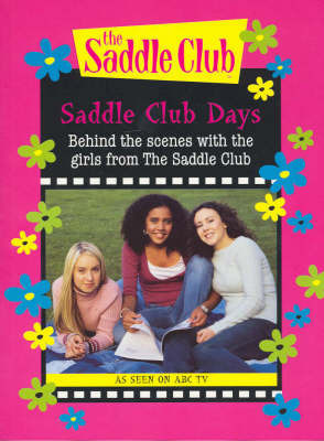 """Saddle Club"" Days: Behind the Scenes with the Girls from ""Saddle Club"""
