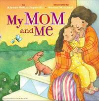 My Mom and Me by Alyssa Satin Capucilli image