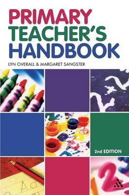 Primary Teacher's Handbook by Lyn Overall