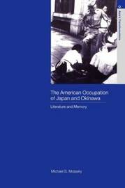 The American Occupation of Japan and Okinawa by Michael S. Molasky image