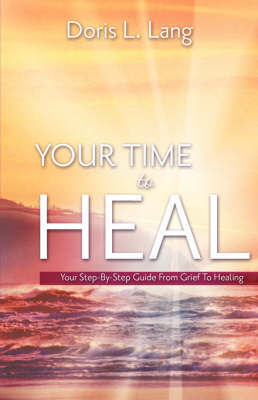 Your Time to Heal by Doris L. Lang image