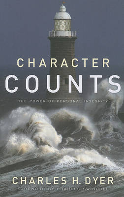 Character Counts by Charles H Dyer