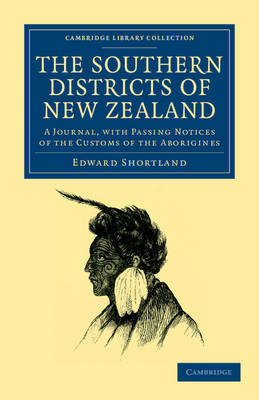 The Southern Districts of New Zealand by Edward Shortland