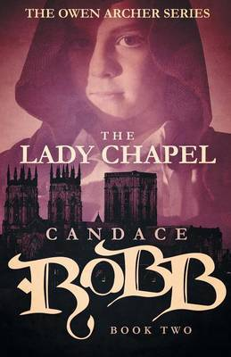 The Lady Chapel by Candace Robb image