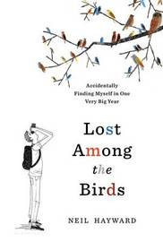 Lost Among the Birds by Neil Hayward