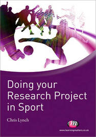 Doing your Research Project in Sport by Chris Lynch image