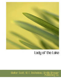 Lady of the Lake by Walter Scott