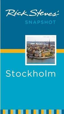 Rick Steves' Snapshot Stockholm by Rick Steves