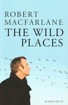Wild Places by Robert Macfarlane image