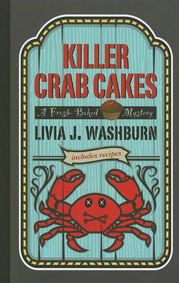 Killer Crab Cakes by Livia J Washburn image