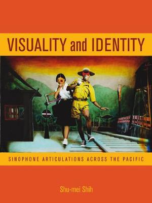 Visuality and Identity by Shu-mei Shih image