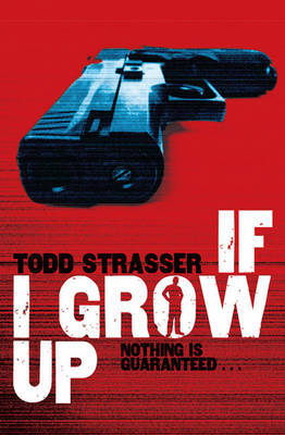If I Grow Up by Todd Strasser image
